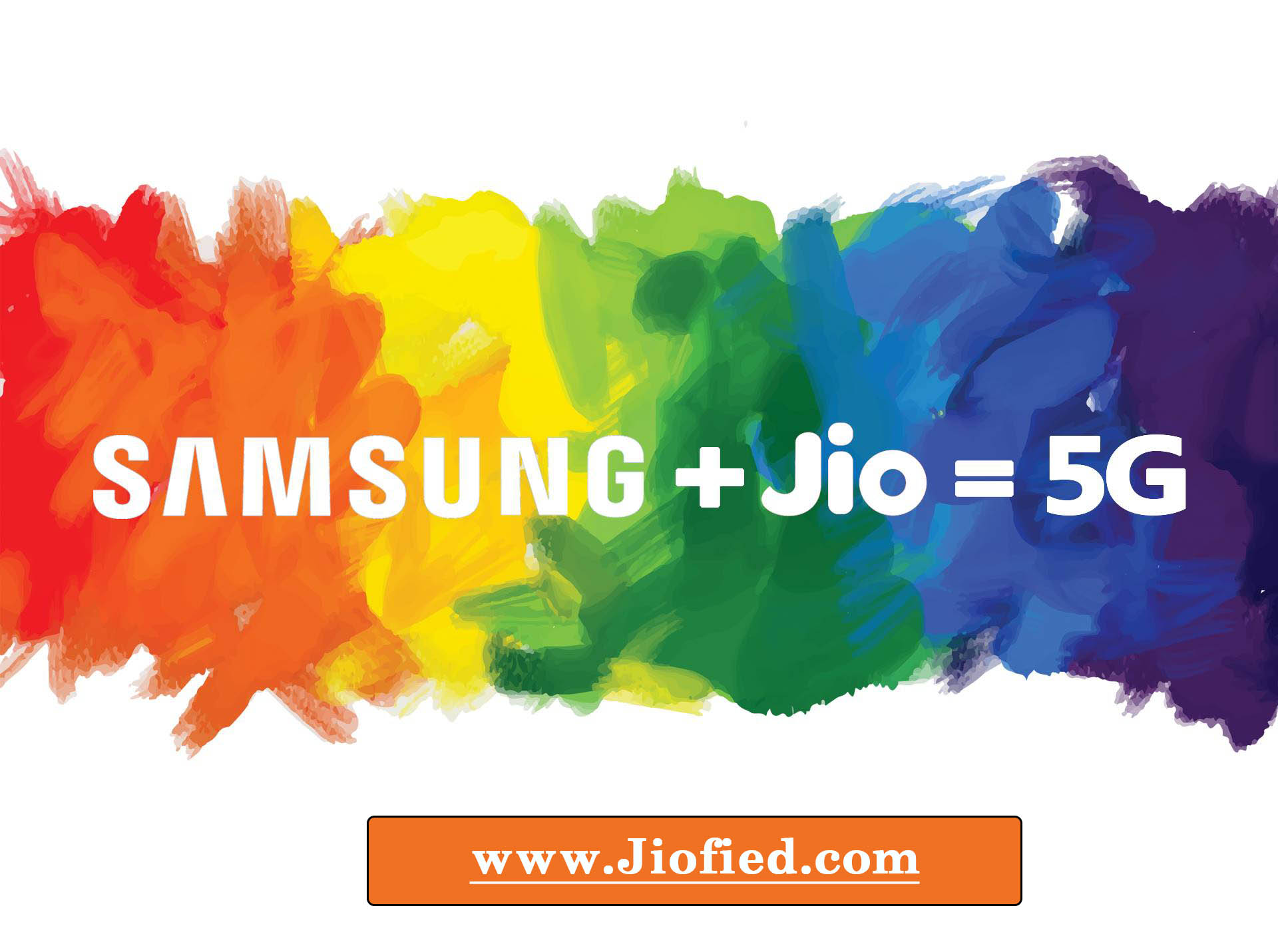 Samsung & Jio 5G to India